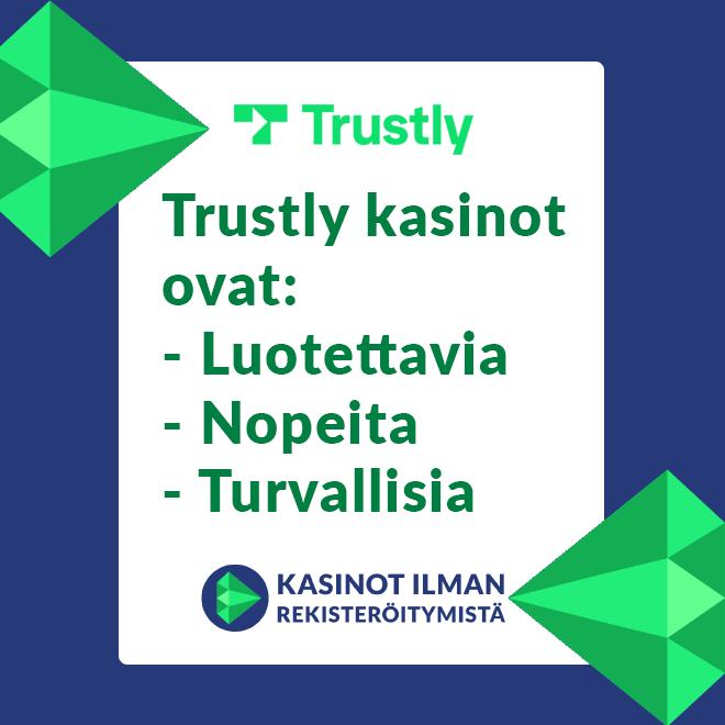 Trustly casinot ovat luotettavia, nopeita sekä turvallisia