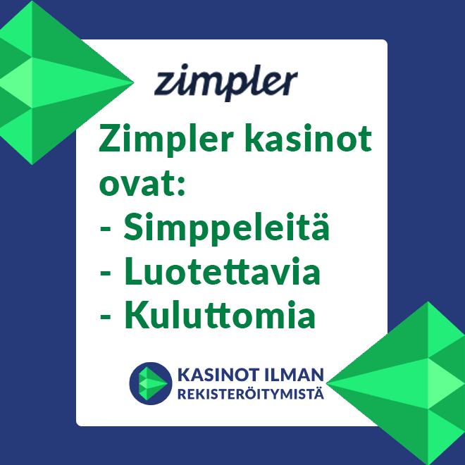 Zimpler kasinot ovat simppeleitä, luotettavia sekä pelaajan kannalta kuluttomia